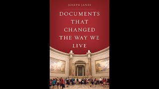 Documents that Changed the Way We Live