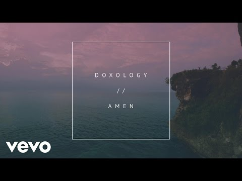 Phil Wickham - Doxology//Amen (Official Lyric Video)