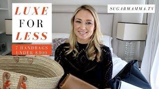 Luxe For Less - Fabulous Handbags Under $300 (4 Vegan Friendly)    SugarMamma.TV