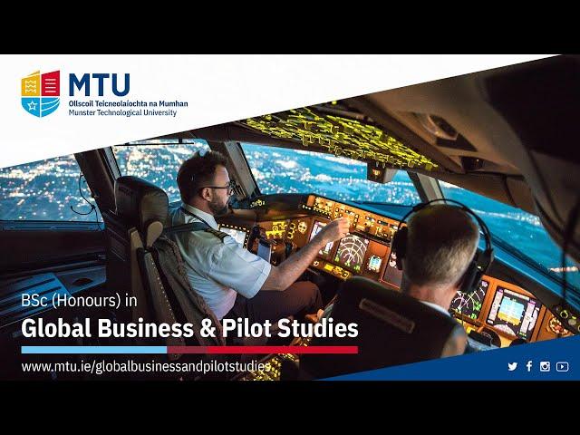 BSc (Honours) in Global Business & Pilot Studies