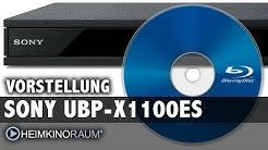 4K UltraHD Blu-Ray Player: Vorstellung SONY UBP-X1100ES