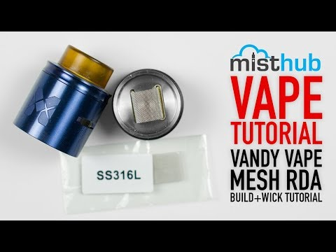 The Vandy Vape Mesh RDA Quick Build+Wicking Tutorial