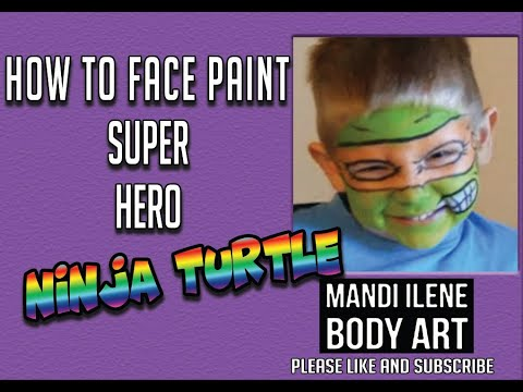 How To Face Paint A Ninja Turtle By Mandi Ilene Youtube