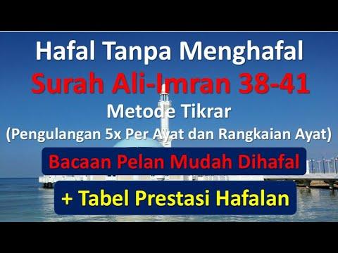 Hafal Tanpa Menghafal Surah Ali-Imran Ayat 38-41   Metode Tikrar (Pengulangan)