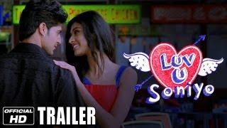 Luv U Soniyo - Official Trailer | Tanuj Virwani, Neha Hinge