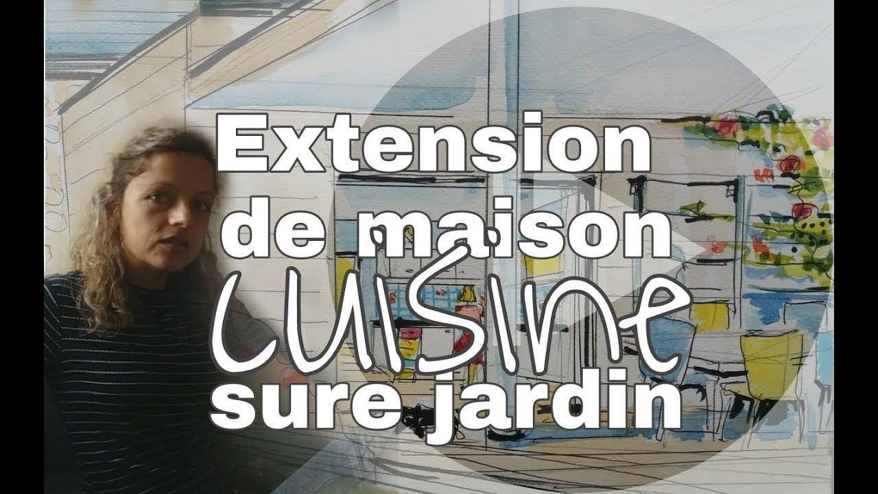 Faire construire une extension cuisine sur jardin youtube - Extension cuisine sur jardin ...