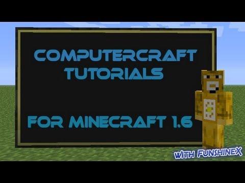 ComputerCraft Tutorials for Minecraft 1.6 - Part 4 : Basic but Practical Programs