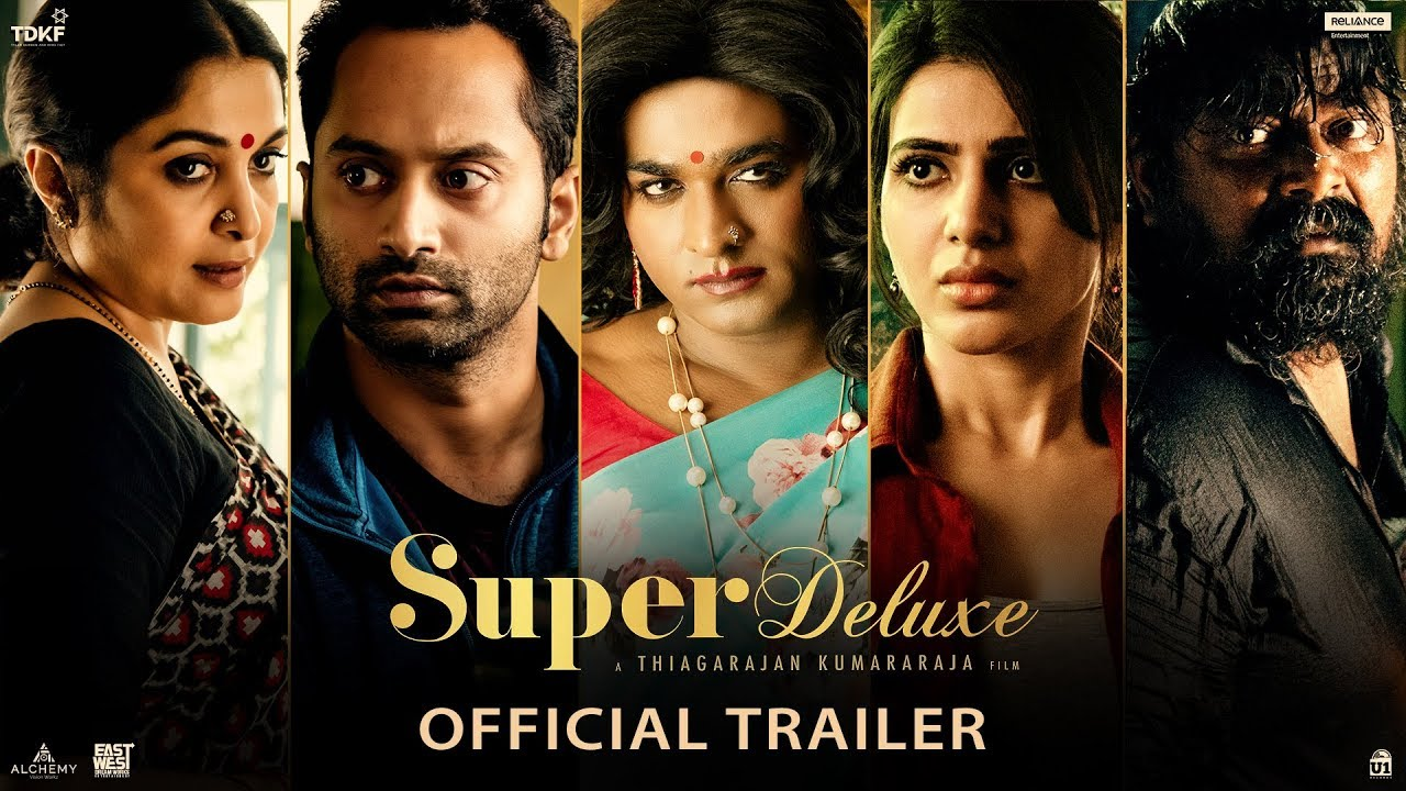 Super Deluxe - Official Trailer | Yuvan | Vijay Sethupathi, Samantha, Ramya Krishnan | March 29 - YouTube