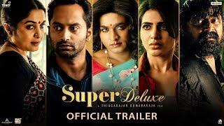 Super Deluxe Official Trailer | Yuvan | Vijay Sethupathi, Samantha, Ramya Krishnan | March 29