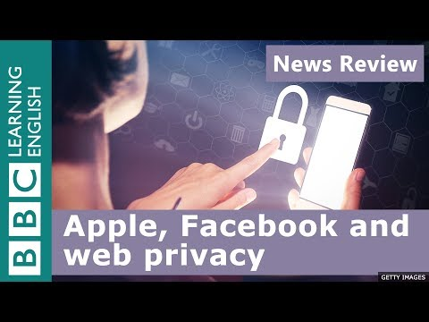 BBC News Review: Apple, Facebook and web privacy