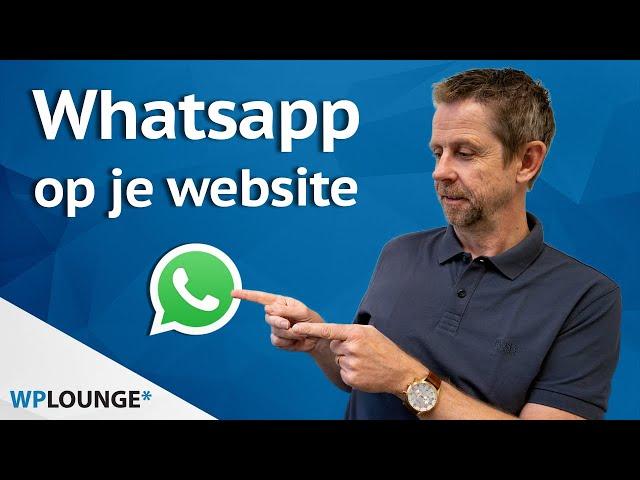 Whatsapp button toevoegen aan je WordPress website | 2020