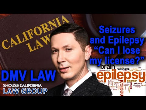 Epilepsy – Can the DMV revoke my license because of it?