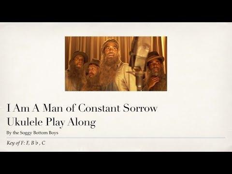 I Am A Man Of Constant Sorrow Ukulele Play Along Youtube