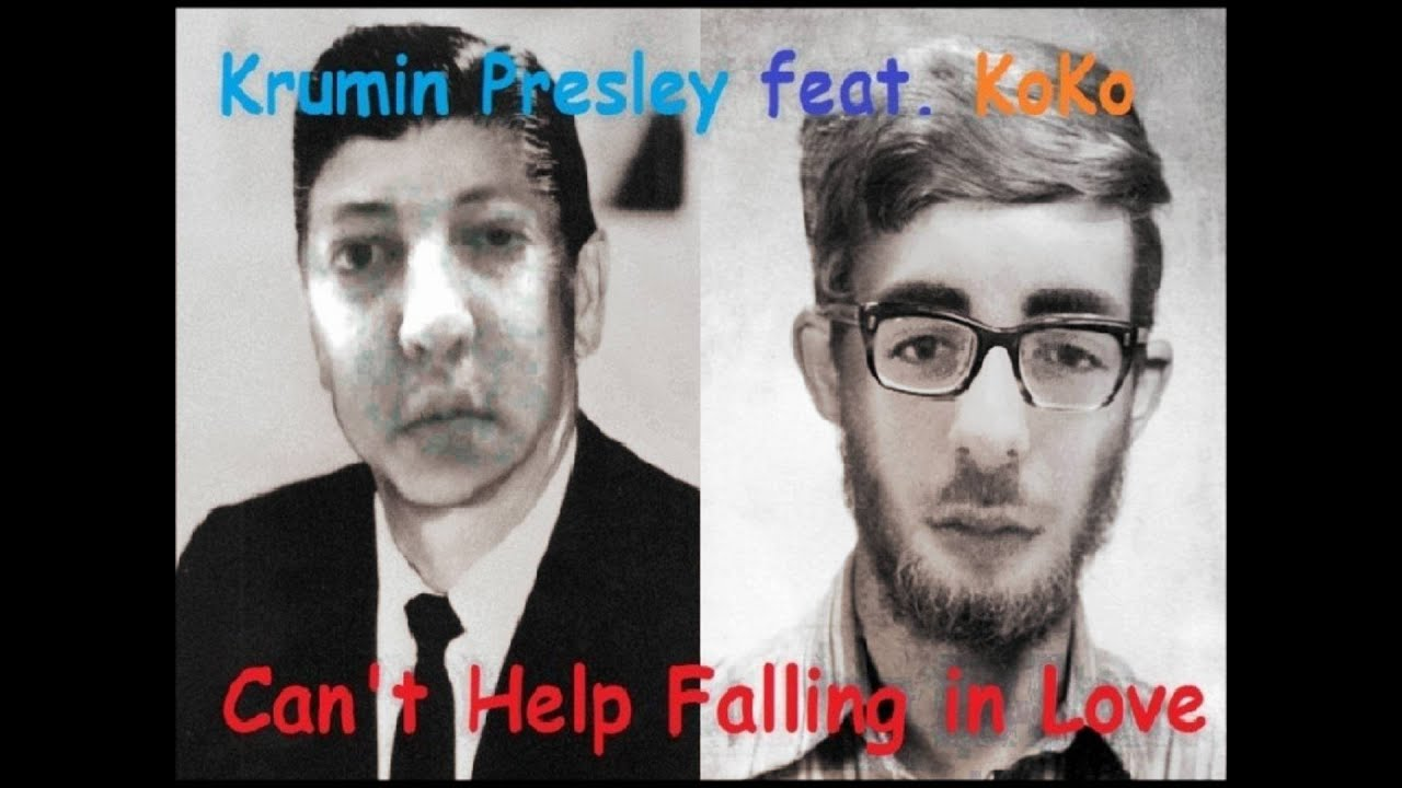 Krumin Presley feat. KoKo - Can\'t Help Falling in Love - YouTube