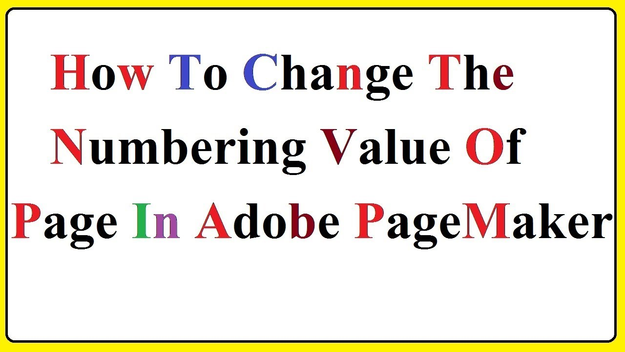 How To Changing The Numbering Value Of Page In Adobe ...