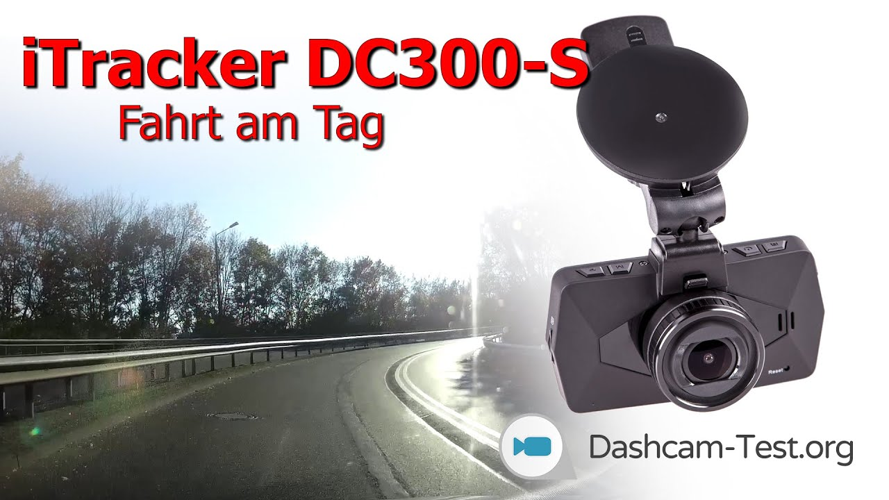 fahrt am tag itracker dc300 s dashcam testvideo youtube