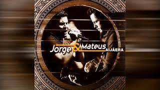 Aí Já Era - Jorge & Mateus
