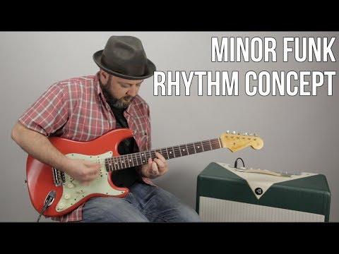 Minor Funk Rhythm Guitar Concepts - Funky Blues Rhythm Guitar Lesson