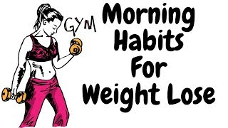 10 Simple Morning Habits That Help You Weight Lose