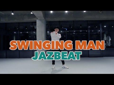 SWINGING MAN - JAZBEAT / WILL HAN  CHOREOGRAPHY