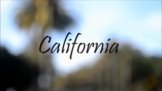 WHY YOU SHOULD VISIT CALIFORNIA (2014)