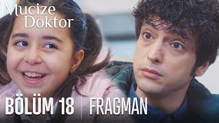Mucize Doktor 18. Bölüm Fragmanı