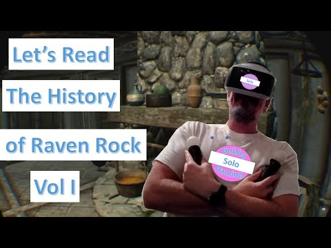 Skyrim VR | Reading of The History of Raven Rock Vol I |