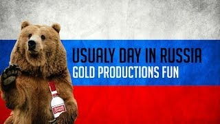 A Typical day in Russia