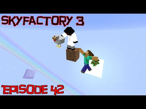 Skyfactory 3 - Ep 42 Stable Power and Jetpacks
