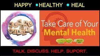 Mental Health | World Mental Health Day 2018 - 10th October, 2018 | Mental Health Awareness Day