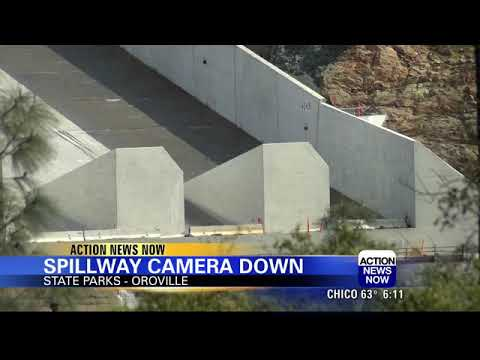Webcams down at Oroville Dam Spillway