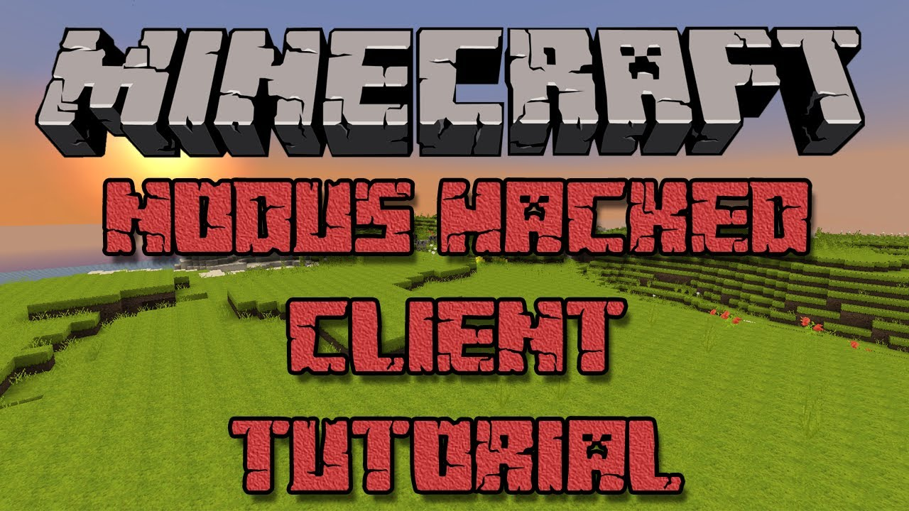 how to make a minecraft hacked client