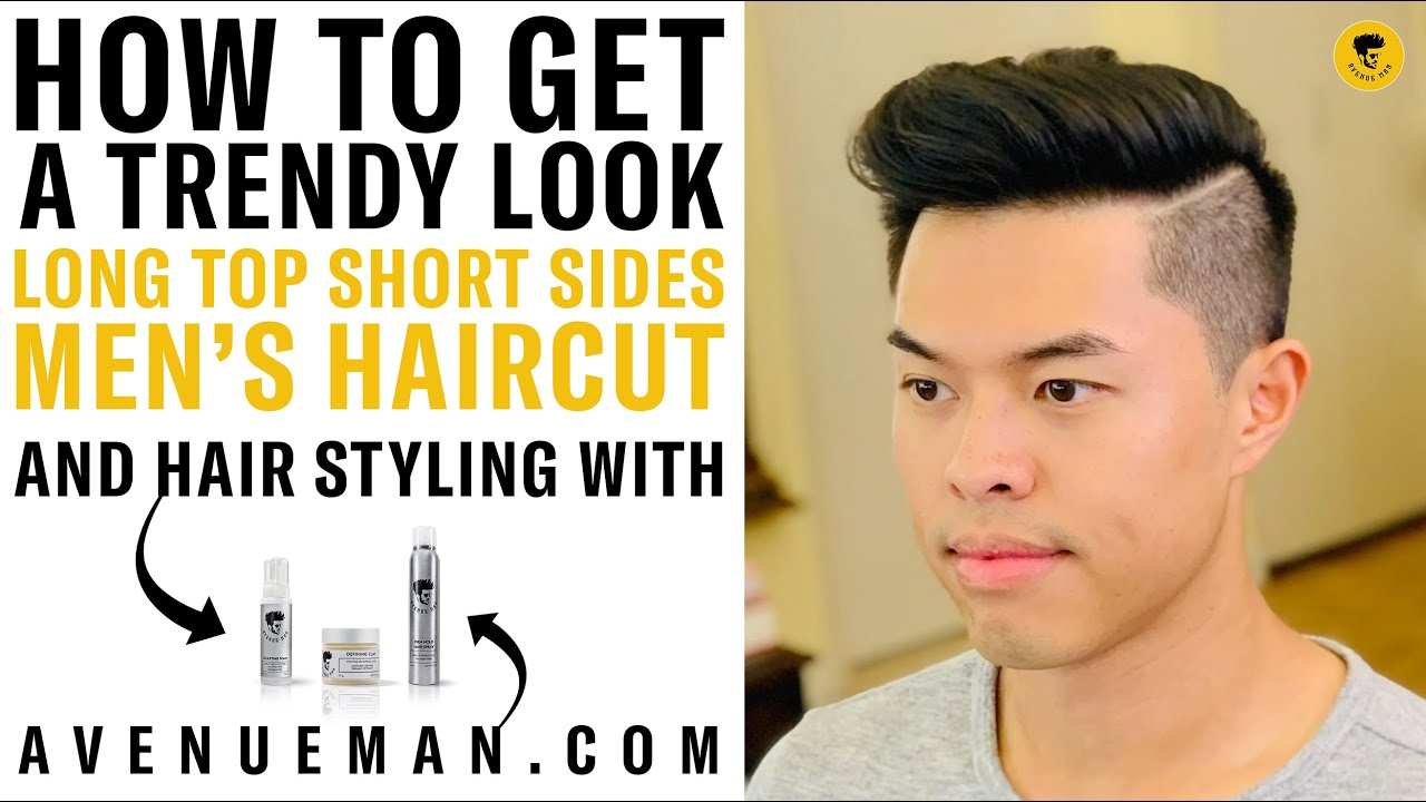Long Top Short Sides Men S Haircut And Hair Styling Tutorial With Avenue Man Hair Products Youtube