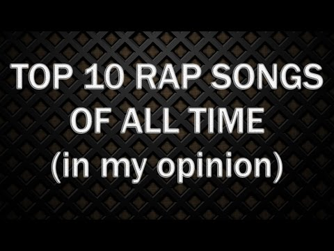 Top 10 Rap Songs Of All Time (2016)