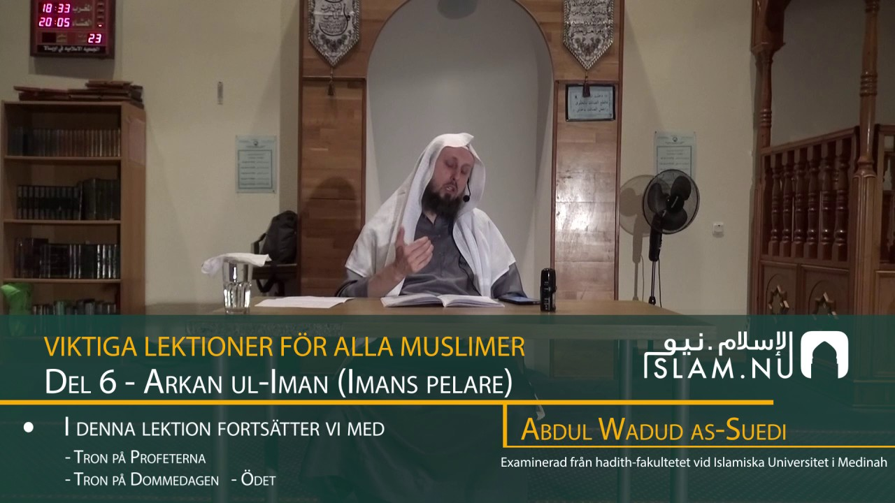 Viktiga Lektioner För Varje Muslim | del 6 | Abdul Wadud