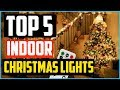 Top 5  Best Indoor Christmas Lights of 2019