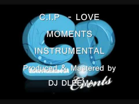 C.I.P - LOVE MOMENTS INSTRUMENTAL