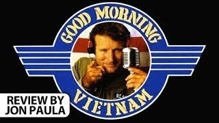 Good Morning Vietnam -- Movie Review #JPMN