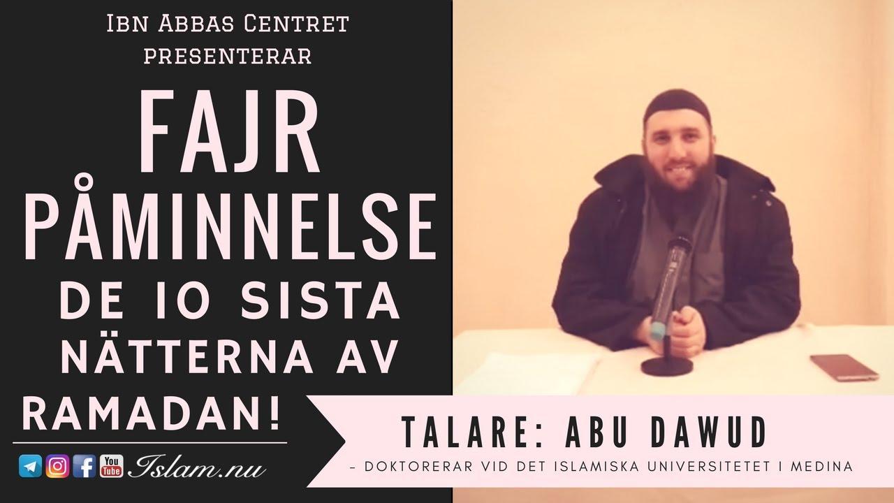 De 10 sista nätterna av Ramadan | Fajr Påminnelse med Abu Dawud
