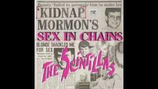 The Scintillas - Sex in Chains (Crazy Mormon) Live Recording