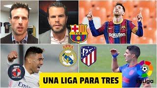 DE INFARTO Atlético de Madrid, Real Madrid y Barcelona, una Liga para tres GRANDES | Fuera de Juego