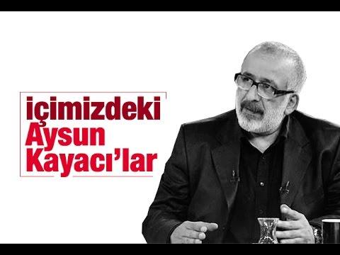 Ahmet Hakandan Yavuz Bingöle: Aysun Kayacı olmayı bile göze alabilecek durumda