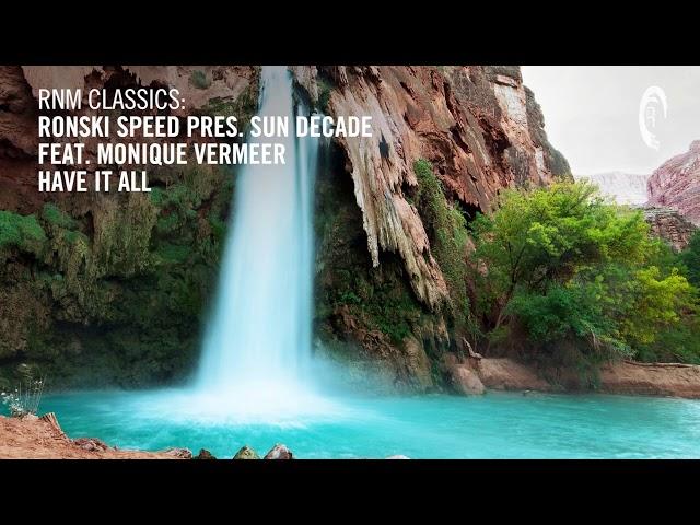 Ronski Speed pres. Sun Decade feat. Monique Vermeer - Have It All (Edit) + LYRICS (RNM Classics)