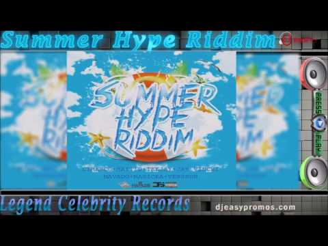 Summer Hype Riddim Mix JULY 2016  ● Legend Celebrity Records●  Mix By Djeasy