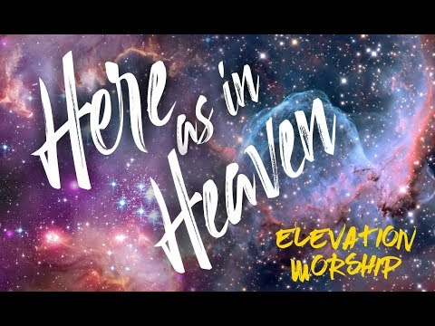 HERE AS IN HEAVEN//Video Lyric//