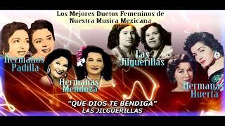 LOS MEJORES DUETOS FEMENINOS DE NUESTRA MUSICA MEXICANA. CANCIONES AÑEJAS 12 EXITOS PEGADITOS