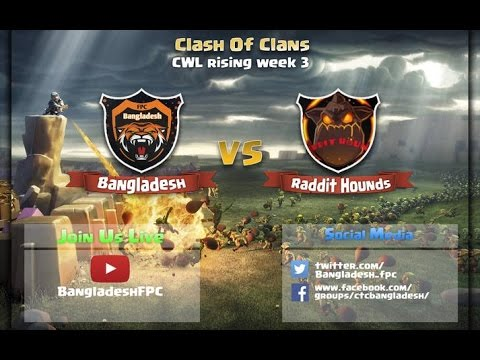 CWL Week 3: Bangladesh vs Reddit Hounds - 2 PM War Updates