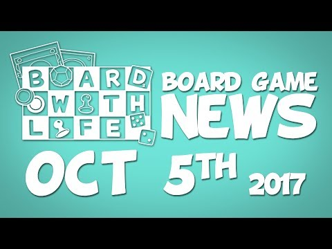 Board Game and Tabletop News – October 5th 2017
