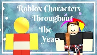 ROBLOX Characters Throughout The Years