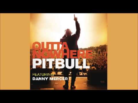 Pitbull - Outta Nowhere ft. Danny Mercer (Instrumental)